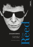 Lou Reed - Chansons - L'intégrale Volume 2, 1982-2000.