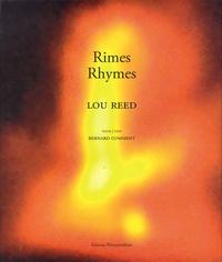 Lou Reed et Bernard Comment - Rimes - Rhymes.