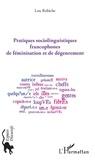 Lou Robiche - Pratiques sociolinguistiques francophones de féminisation et de dégenrement.