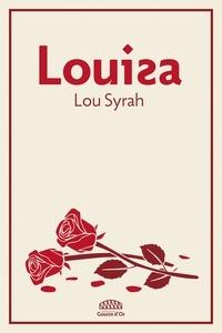 Lou Syrah - Louisa.
