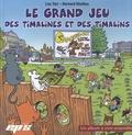 Lou Tarr et Bernard Khattou - Le grand jeu des Timalines et des Timalins - 2 volumes : album + livret d'accompagnement.