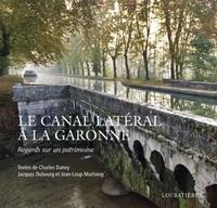 Loubatières Loubatières - Le canal lateral a la garonne.
