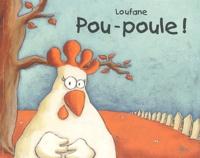 Loufane - Pou-poule !.