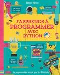 Louie Stowell et Rosie Dickins - J'apprends à programmer avec Python.