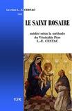 Louis Édouard Cestac - Le Saint Rosaire - Médité selon la méthode du Vénérable Père Louis Edouard Cestac (version en couleur).