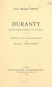 Louis-Édouard Tabary et Maurice Parturier - Duranty (1833-1880) - Étude biographique et critique.