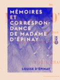 Louis Énault et Louise d' Épinay - Mémoires et correspondance de Madame d' Épinay - Précédés d'une étude sur sa vie et ses œuvres.