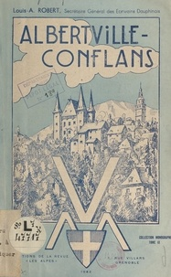 Louis-A. Robert et  Collectif - Albertville-Conflans.