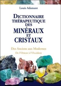 Era-circus.be Dictionnaire thérapeutique des minéraux et cristaux - Des Anciens aux Modernes, de l'Orient à l'Occident Image