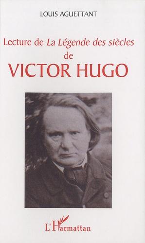 Louis Aguettant - Lectures de La légende des siècles de Victor Hugo.