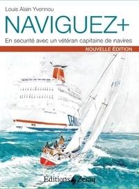 Louis Alain Yvonnou - Naviguer + - En securité avec un capitaine de navires.