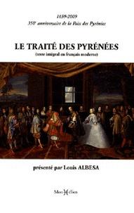 Le traité des Pyrénées - 1659-2009, 350e anniversaire de la Paix des Pyrénées.pdf