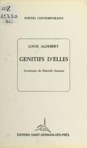 Louis Aldebert - Génitifs d'elles.