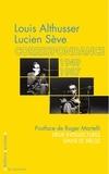 Louis Althusser et Lucien Sève - Correspondance (1949-1987).