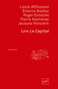 Lire Le Capital - Louis Althusser |