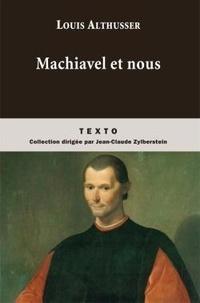 Histoiresdenlire.be Machiavel et nous - Suivi de