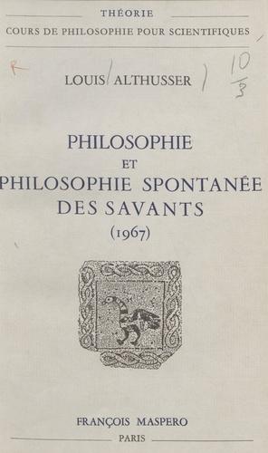 Philosophie et philosophie spontanée des savants. 1967