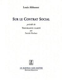 Louis Althusser - Sur le contrat social.
