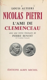 Louis Altieri et M. Clair - Nicolas Pietri - L'ami de Clemenceau.