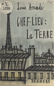 Louis Amade et Bernard Buffet - Chef-lieu : la Terre.