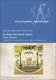 Louis Amiable - La loge des neuf soeurs - Une loge maçonnique d'avant 1789.