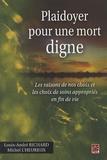 Louis-André Richard et Michel L'Heureux - Plaidoyer pour une mort digne.