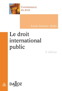 Louis-Antoine Aledo - Le droit international public.