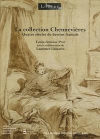Louis-Antoine Prat et Laurence Lhinares - La collection Chennevières - Quatre siècles de dessins français.