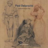 Louis-Antoine Prat - Paul Delaroche.