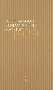 Louis Aragon et Benjamin Péret - 1929.