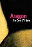 Louis Aragon - Con d'Irene.