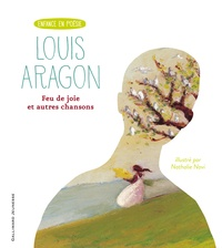Louis Aragon et Nathalie Novi - Feu de joie et autres chansons.