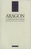 Louis Aragon - La défense de l'infini.