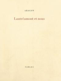 Louis Aragon - Lautréamont et nous.