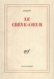 Louis Aragon - Le Crève-cœur.