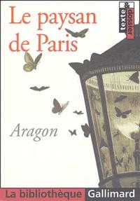 Louis Aragon - Le paysan de Paris.