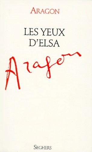 Louis Aragon Les Yeux D'elsa