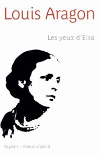 Louis Aragon - Les yeux d'Elsa.