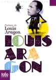 Louis Aragon - Poèmes de Louis Aragon.