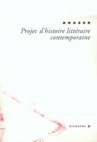 Louis Aragon - Projet d'histoire littéraire contemporaine.