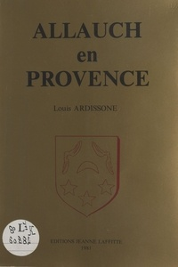 Louis Ardissone - Allauch en Provence.