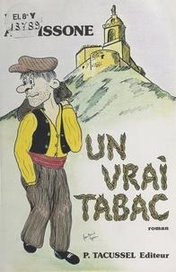 Louis Ardissone - Un vrai tabac.