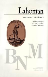 Louis-Armand de Lahontan - Ouvres complètes I.