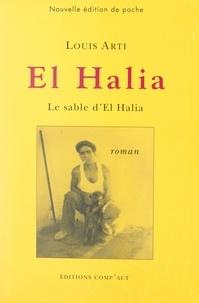 Louis Arti - El Halia - Le sable d'El Halia.
