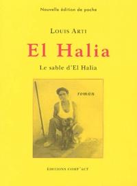 Louis Arti - El Halia. - Le sable d'El Halia.