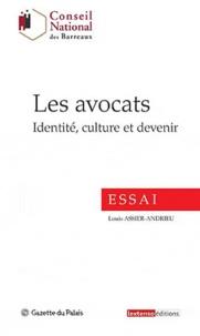 Louis Assier-Andrieu - Les avocats - Identité, culture et devenir.