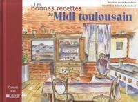 Louis Audoubert - Les bonnes recettes du Midi toulousain.
