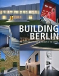 Louis Back - Building Berlin - The latest architecture in and out of the capital Volume 1.