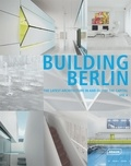 Louis Back - Building Berlin - The latest architecture in and out of the capital Volume 4.