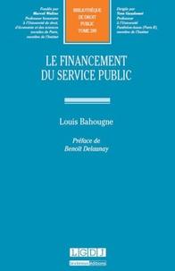 Le financement du service public - Louis Bahougne |